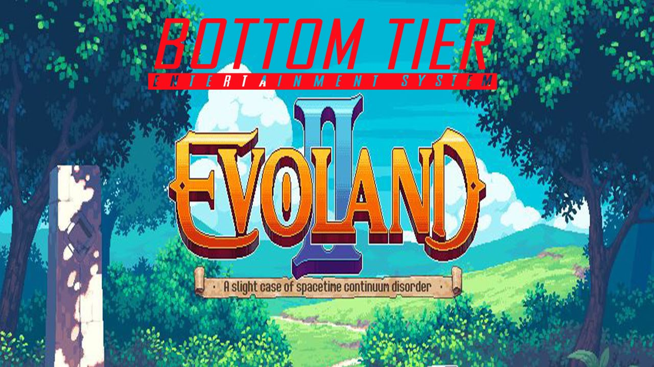 Evoland II Bottom Tier