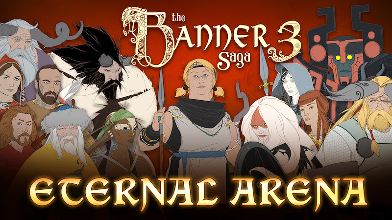 Featured video: Banner Saga 3 Announces the Arrival of the Eternal Arena Mode