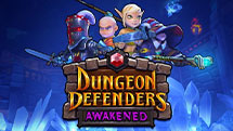 Latest game: Dungeon Defenders: Awakened