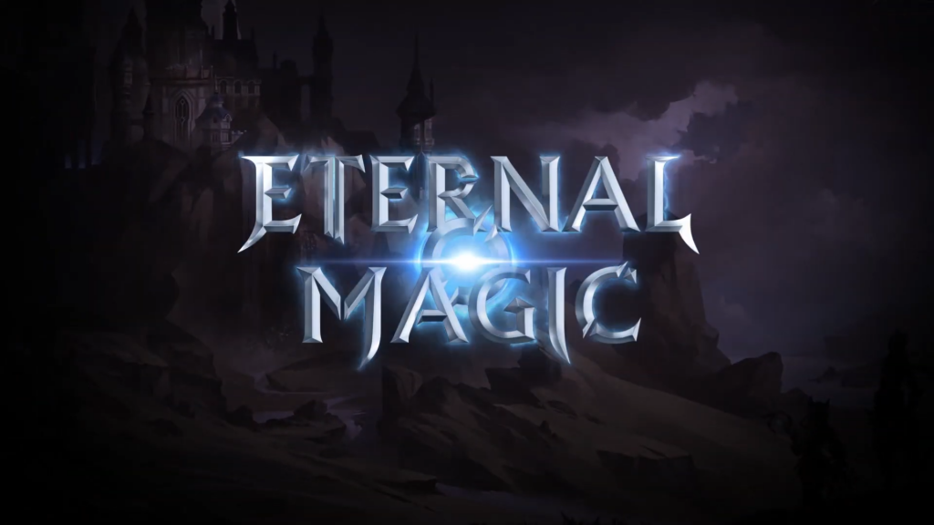 Featured video: Eternal Magic Official Trailer